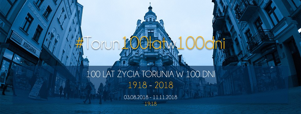 """100 lat życia Torunia w 100 dni [fot. fanpage """"Mateusz Schalau - człowiek z pasją"""""""