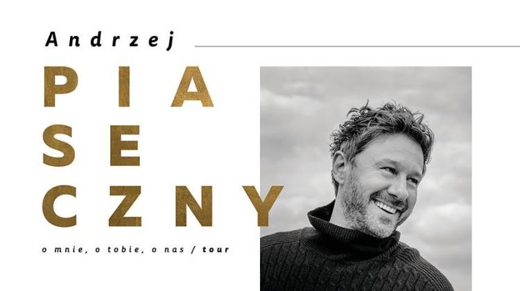 Plakat reklamujący koncert [fot. wydarzenie na Facebooku: Andrzej Piaseczny - O mnie, o tobie, o nas]