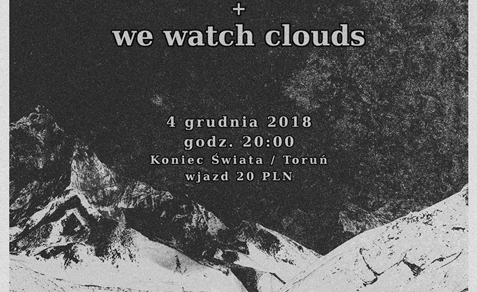 Plakat reklamujący koncert zespołów Storm{O} i We Watch Clouds w Końcu Świata [fot. wydarzenie na Facebooku]
