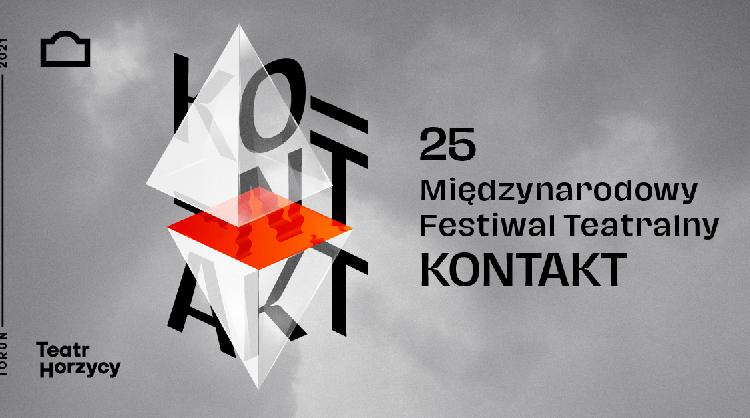 Międzynarodowy Festiwal Teatralny KONTAKT w Teatrze im. Wilama Horzycy