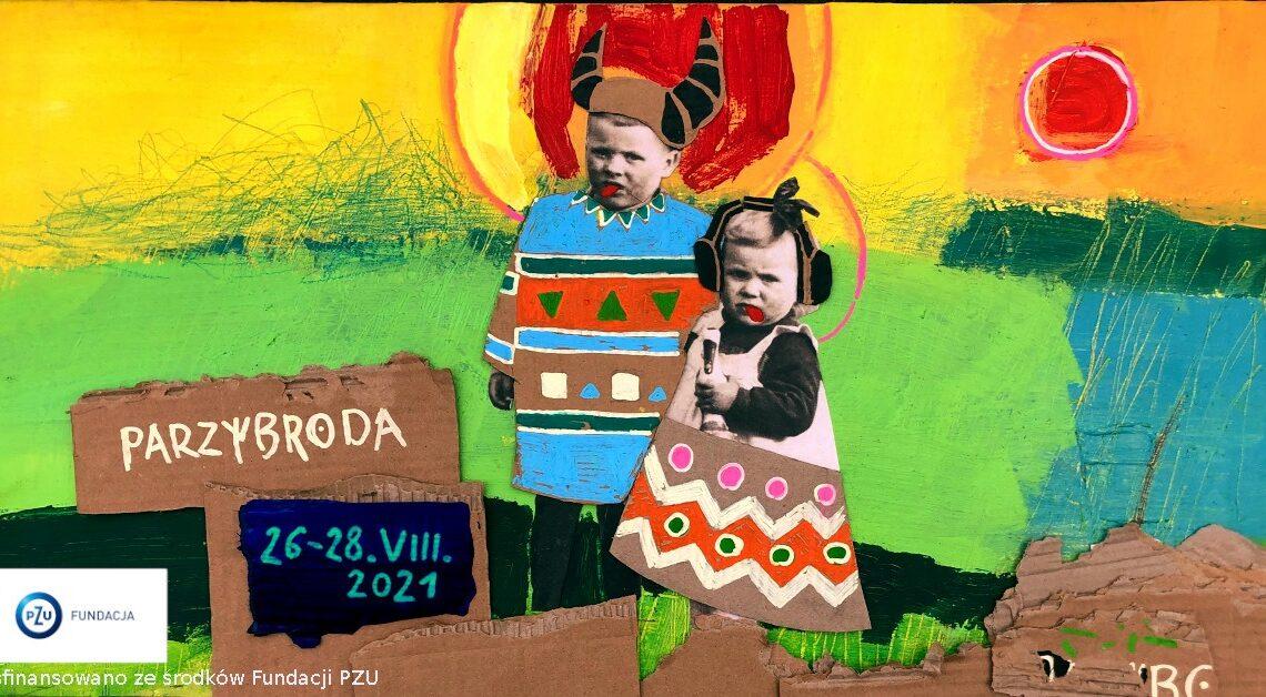 26 sierpnia startuje XI edycja festiwalu PARZYBRODA